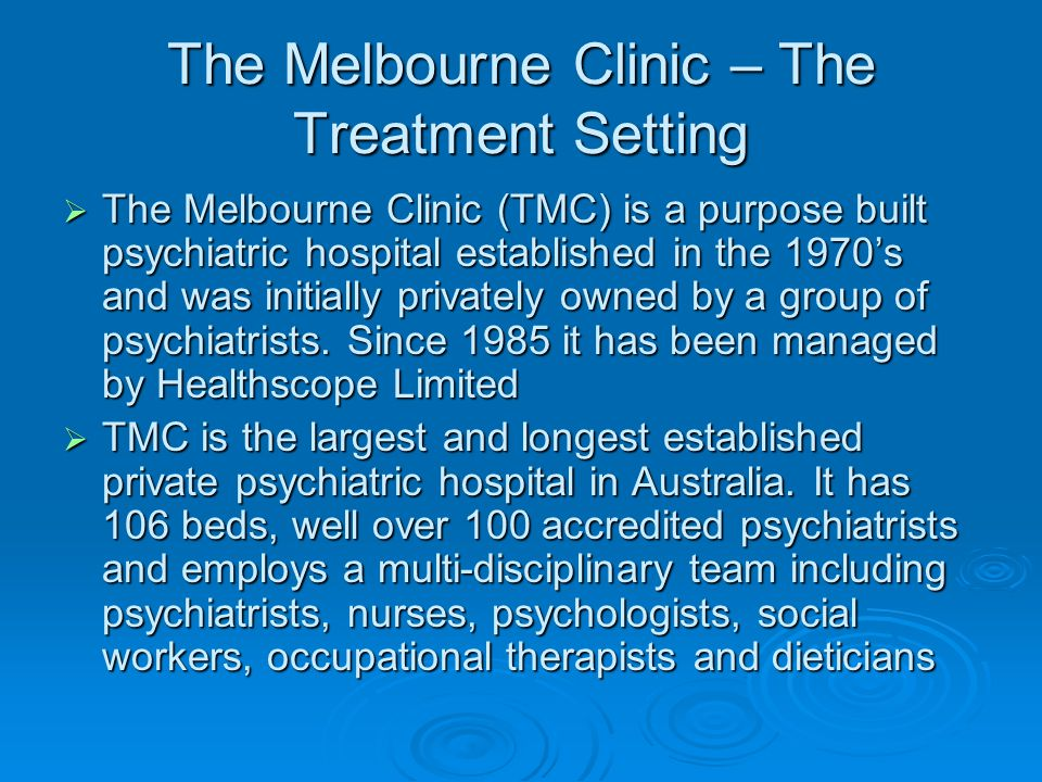 The Melbourne Clinic – The Treatment Setting
