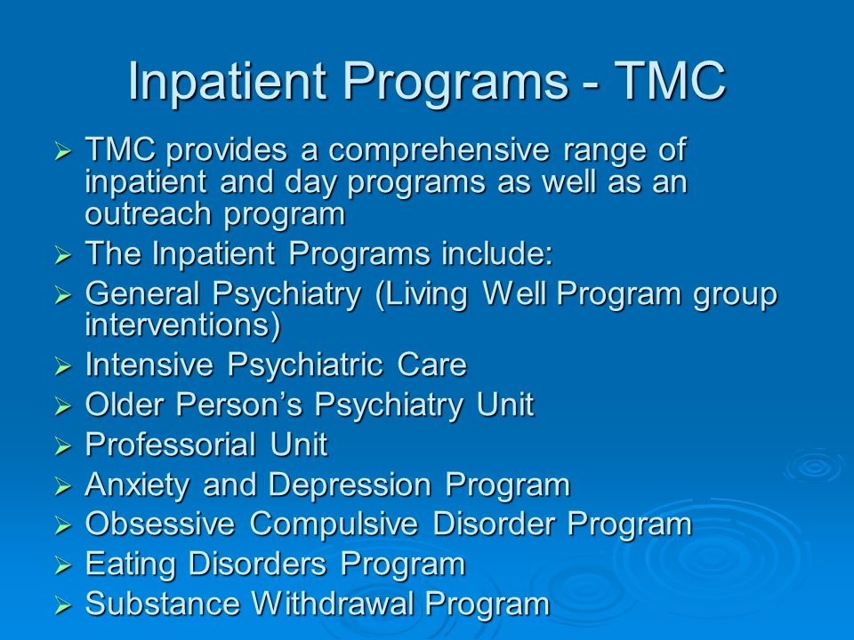 Inpatient Programs - TMC