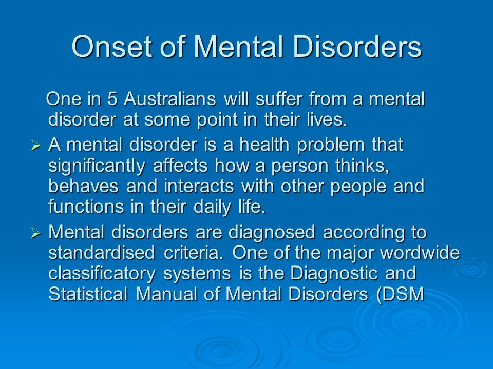 Onset of Mental Disorders