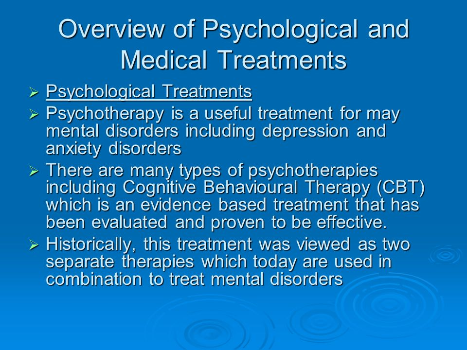 Overview of Psychological and Medical Treatments