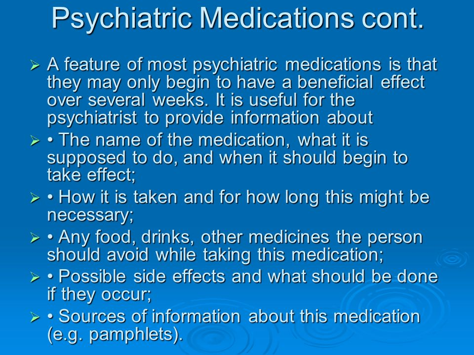 Psychiatric Medications cont.