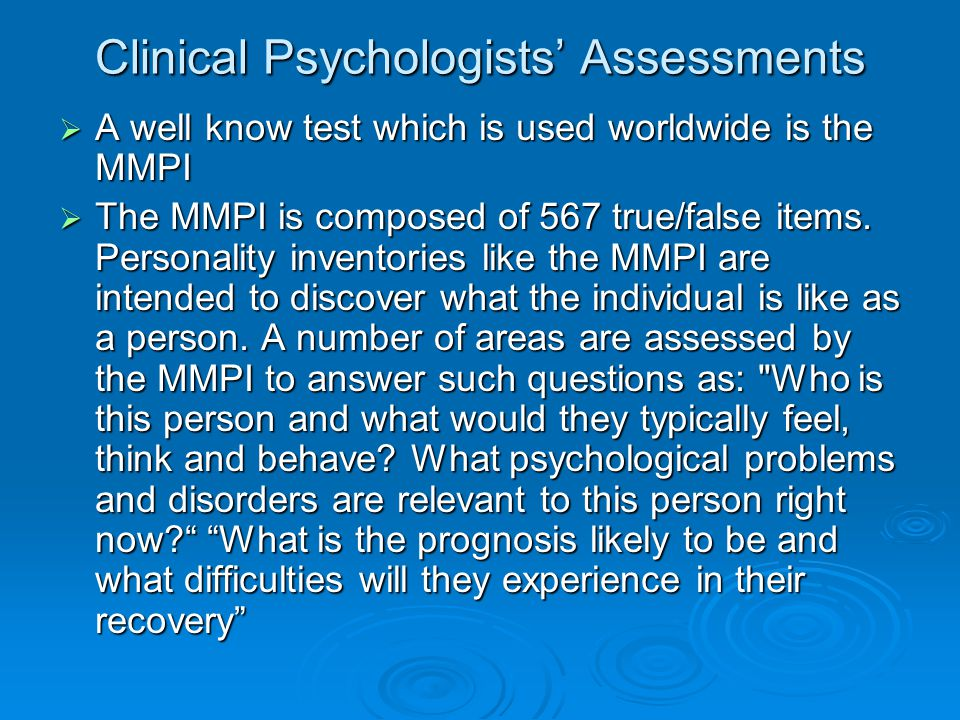 Clinical Psychologists' Assessments