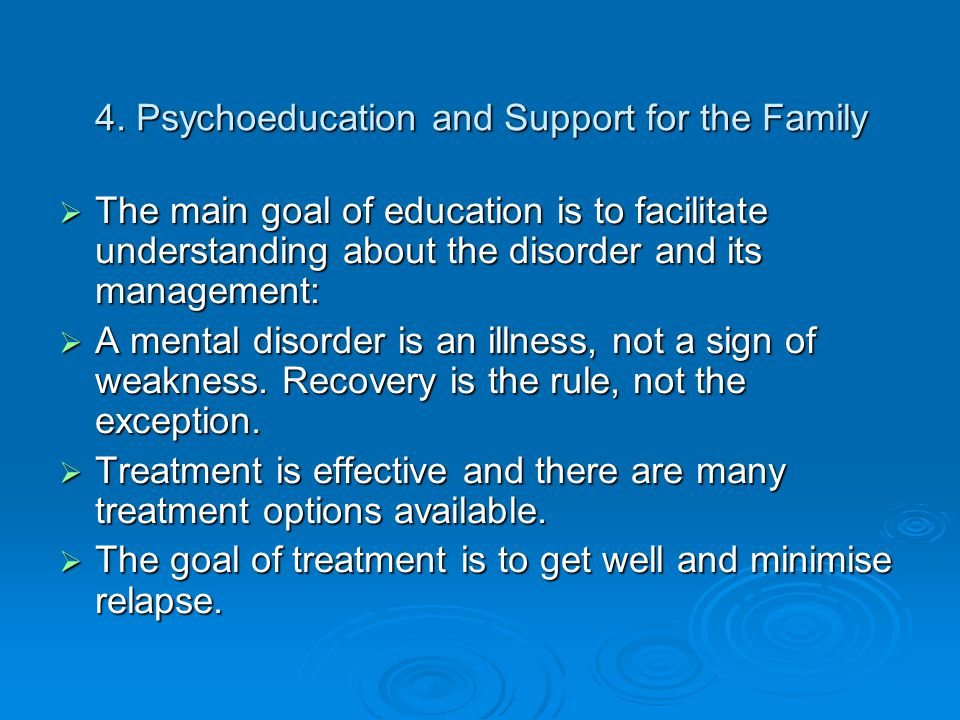 4. Psychoeducation and Support for the Family
