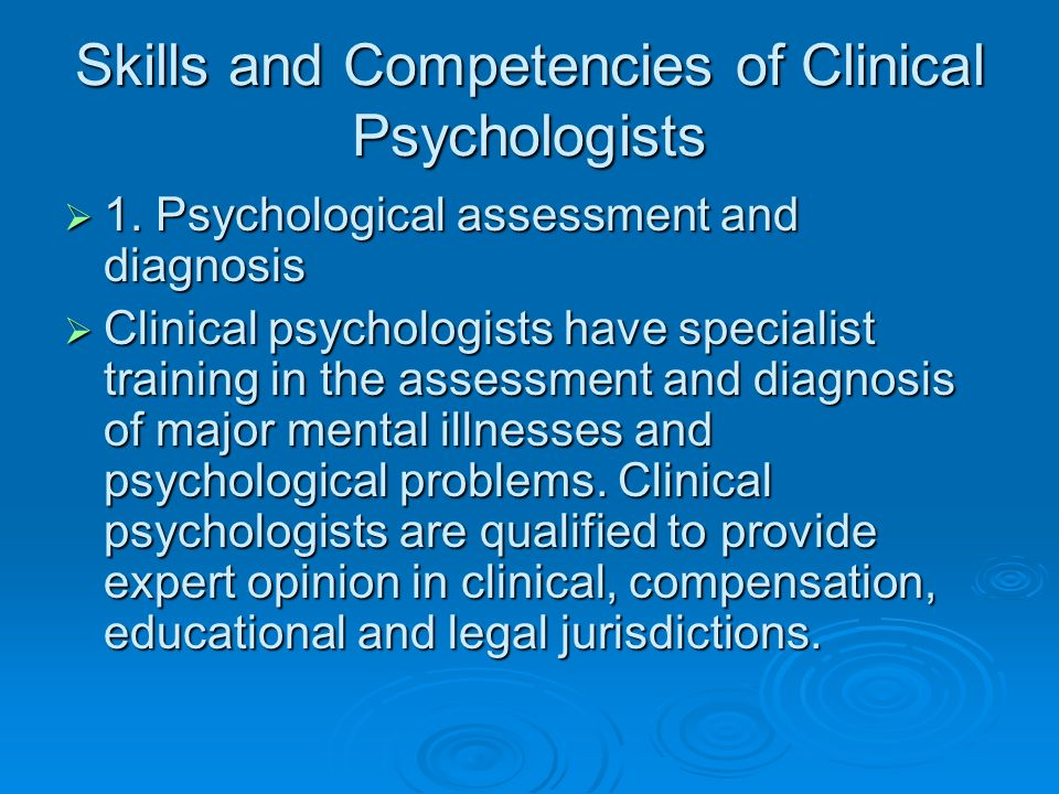 Skills and Competencies of Clinical Psychologists