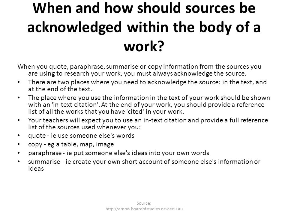 When and how should sources be acknowledged within the body of a work