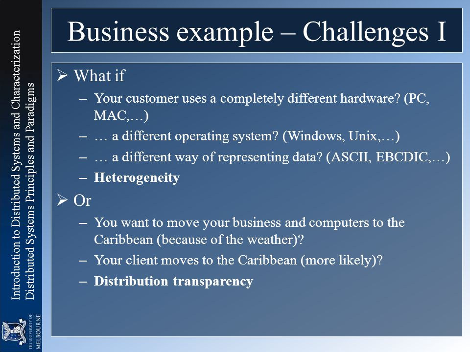 Business example – Challenges I