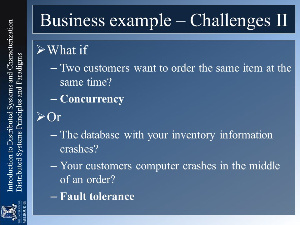 Business example – Challenges II