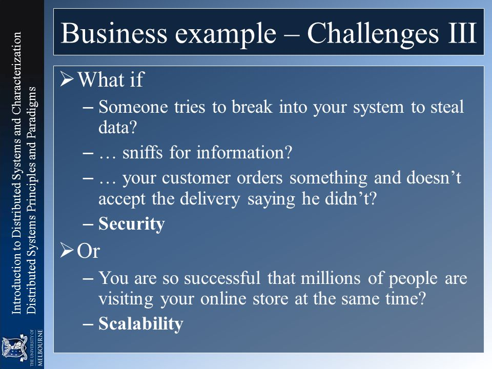 Business example – Challenges III