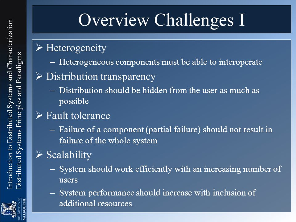 Overview Challenges I Heterogeneity Distribution transparency