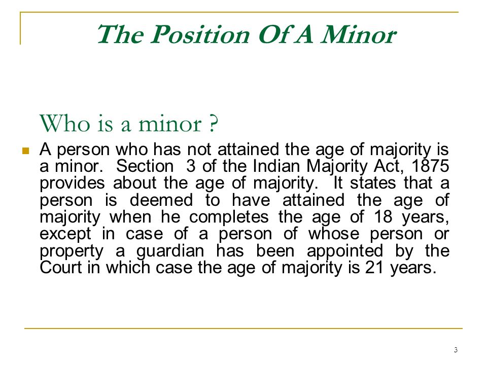 The Position Of A Minor Who is a minor