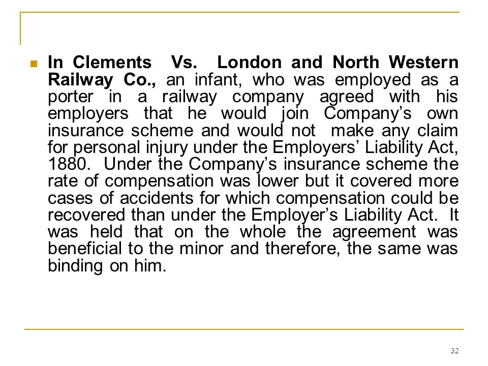 In Clements Vs. London and North Western Railway Co
