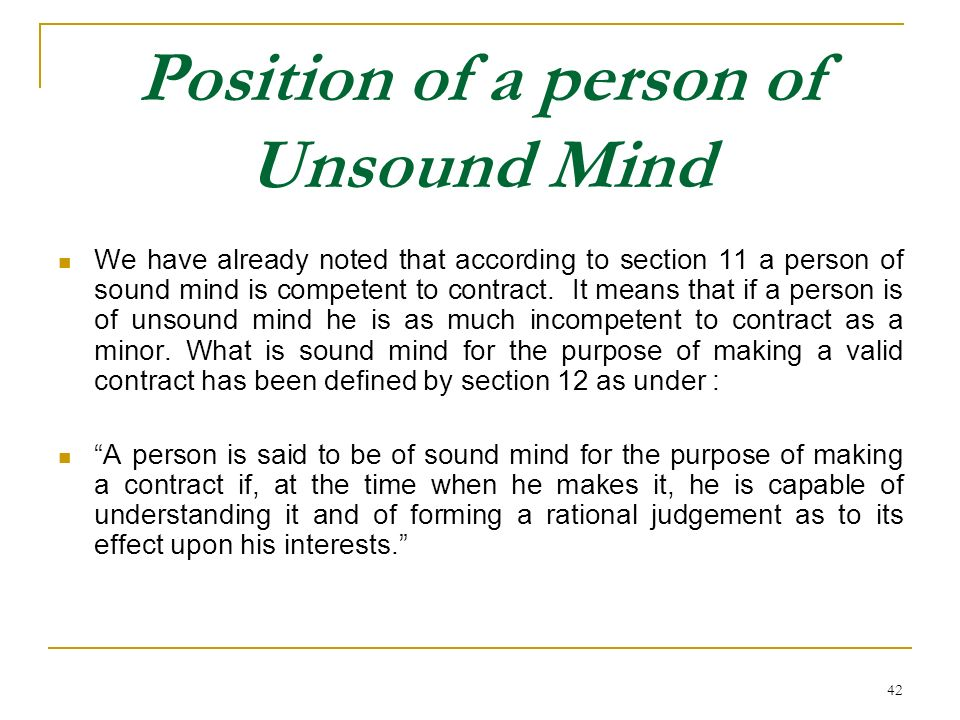 Position of a person of Unsound Mind