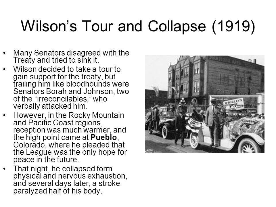 Wilson's Tour and Collapse (1919)
