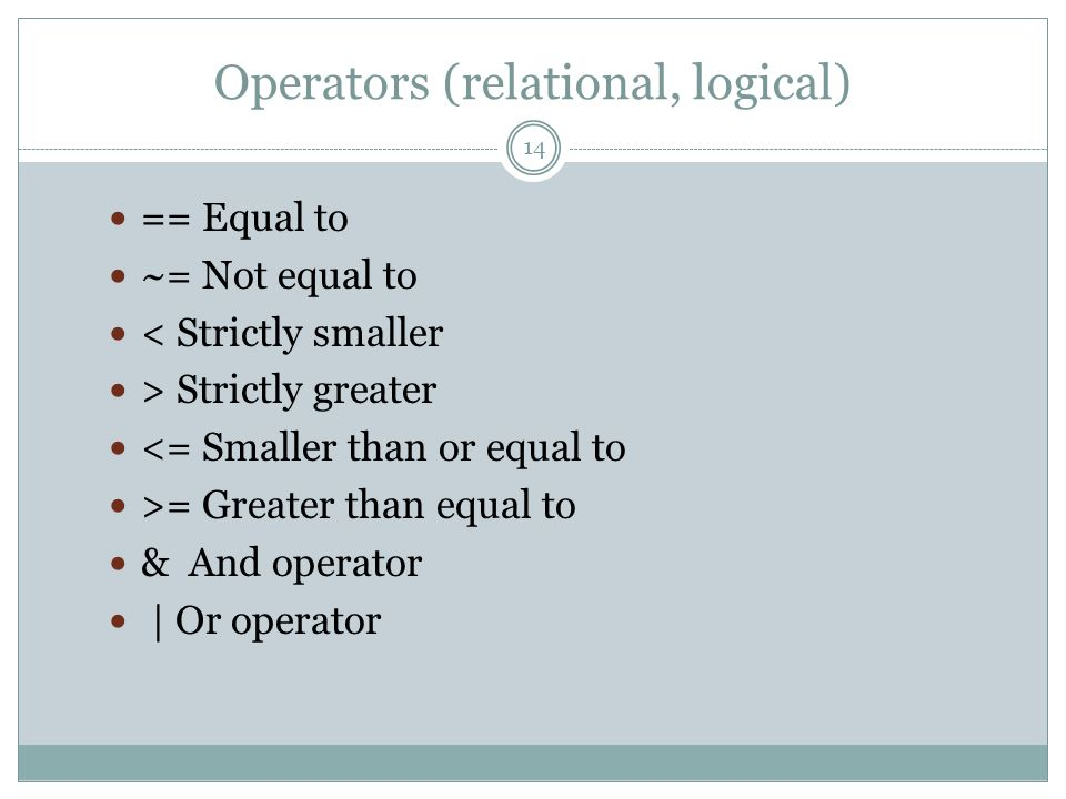 Operators (relational, logical)