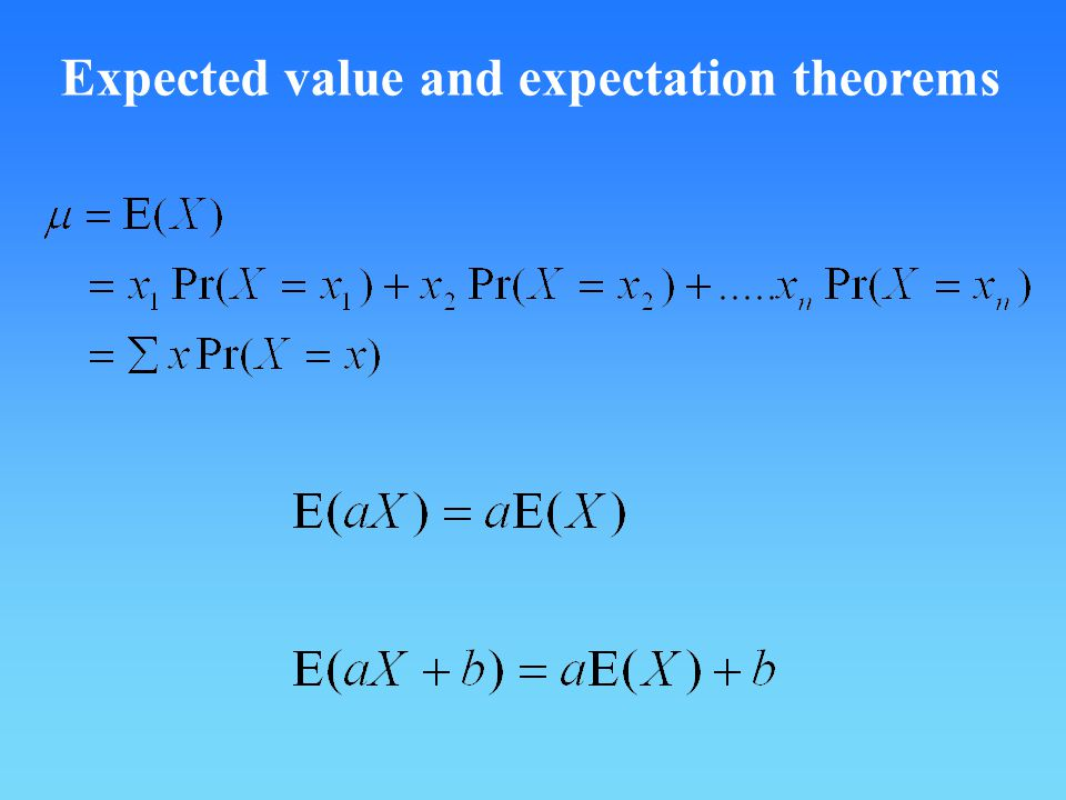 Expected value and expectation theorems