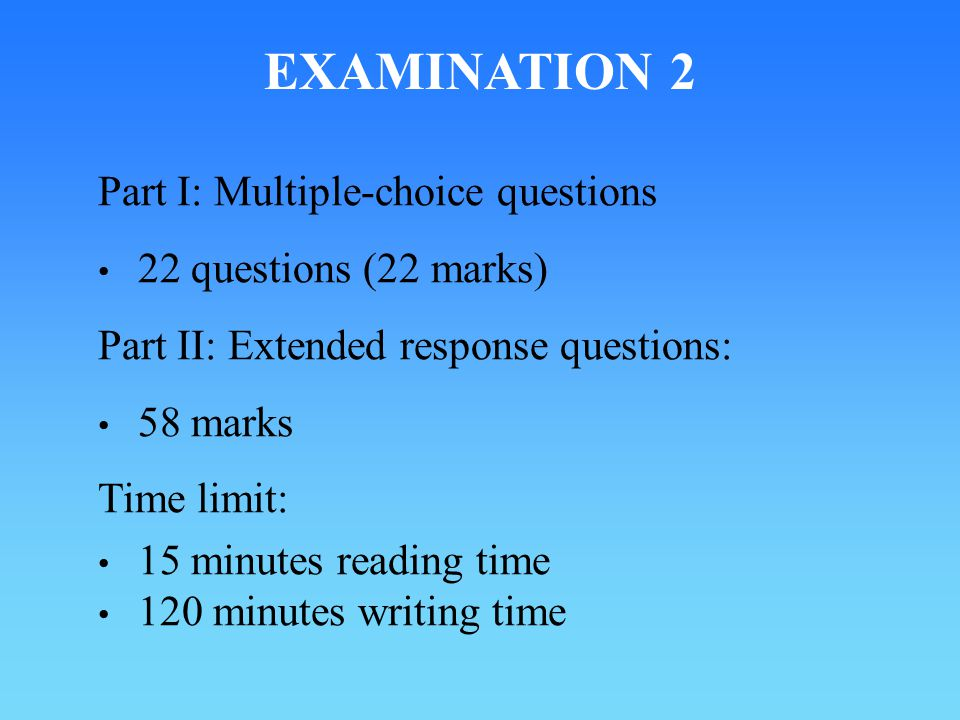 EXAMINATION 2 Part I: Multiple-choice questions
