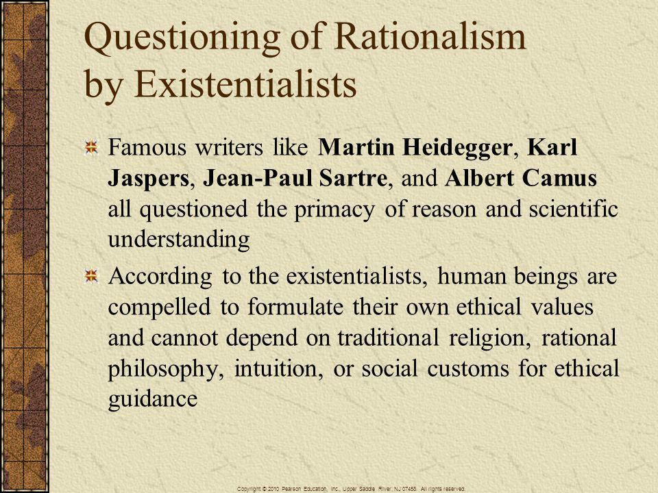 Questioning of Rationalism by Existentialists