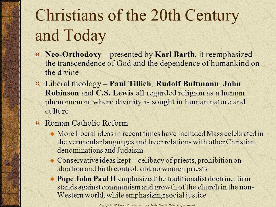 Christians of the 20th Century and Today