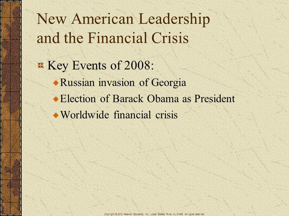 New American Leadership and the Financial Crisis