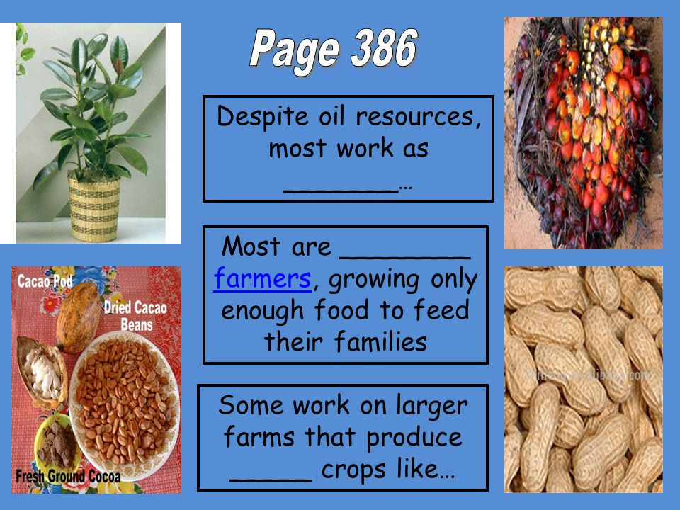 Page 386 Despite oil resources, most work as _______…