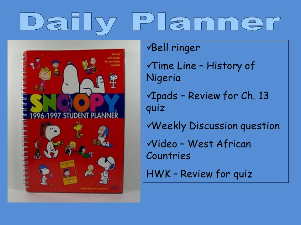 Daily Planner Bell ringer Time Line – History of Nigeria