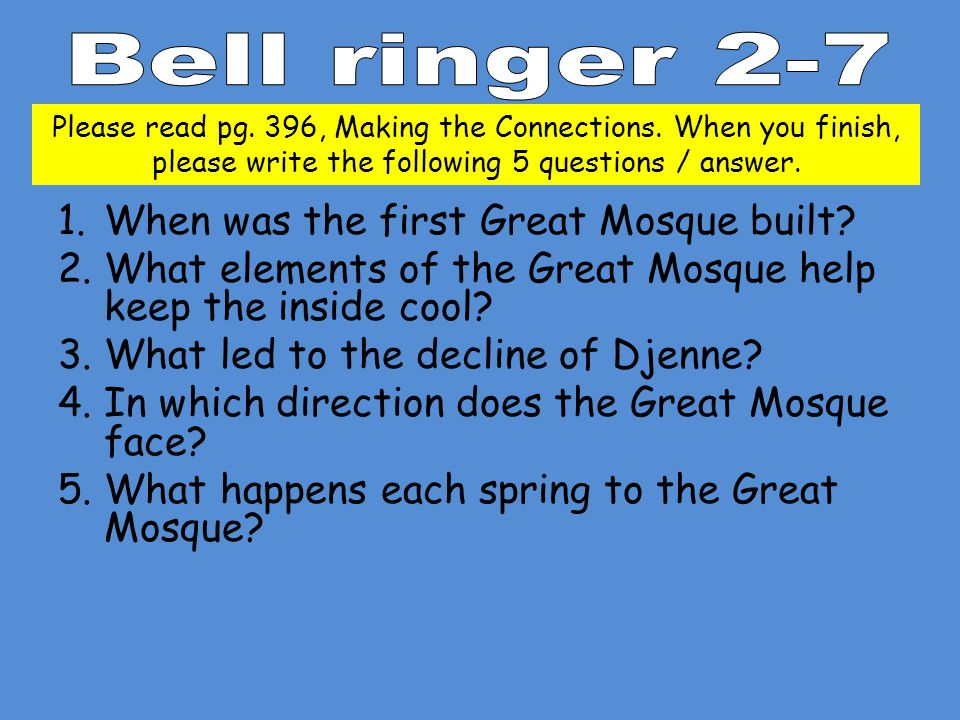 Bell ringer 2-7 When was the first Great Mosque built