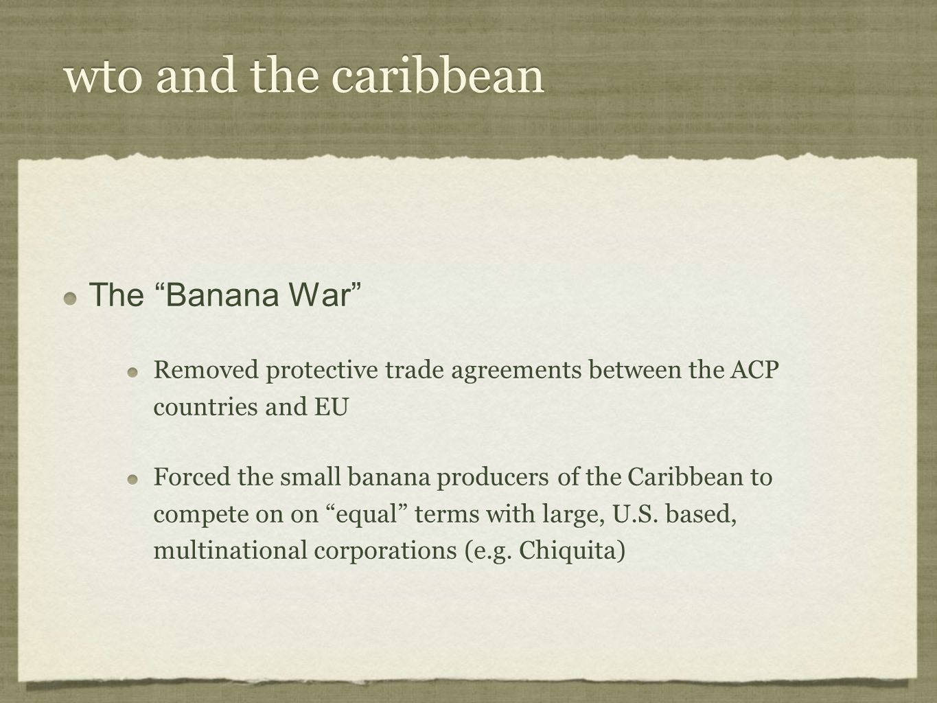 wto and the caribbean The Banana War