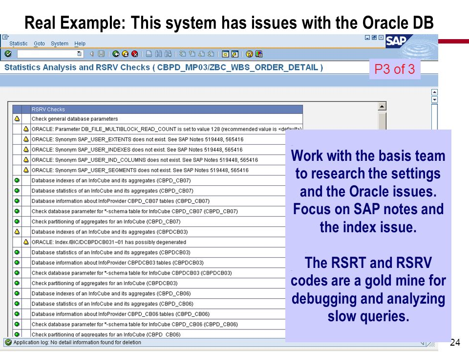 Real Example: This system has issues with the Oracle DB