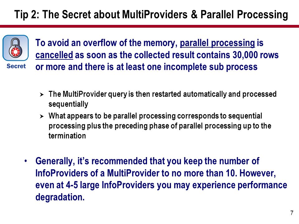Tip 2: The Secret about MultiProviders & Parallel Processing