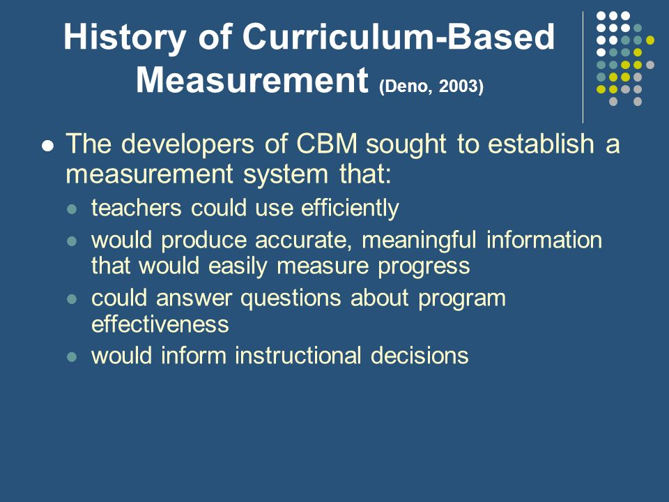 History of Curriculum-Based Measurement (Deno, 2003)