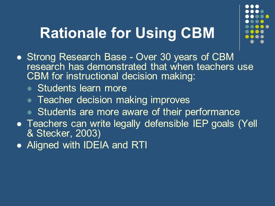 Rationale for Using CBM