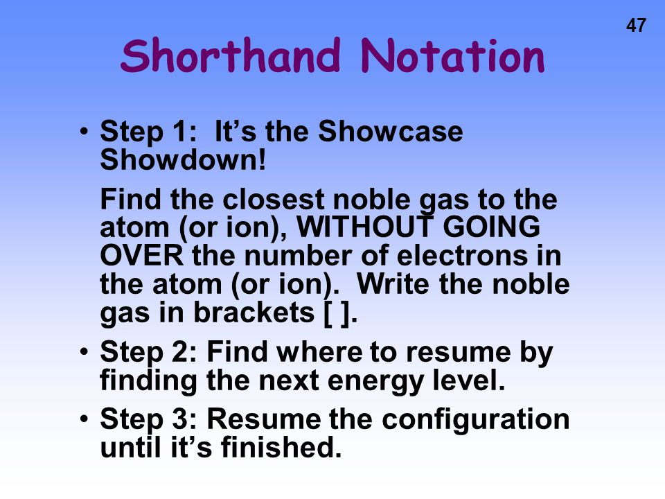 Shorthand Notation Step 1: It's the Showcase Showdown!