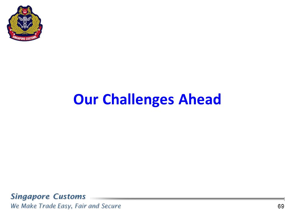 Our Challenges Ahead