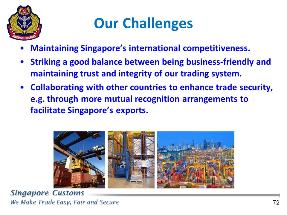 Our Challenges Maintaining Singapore's international competitiveness.