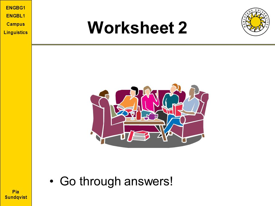 Worksheet 2 Go through answers!