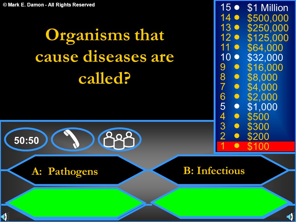 Organisms that cause diseases are called