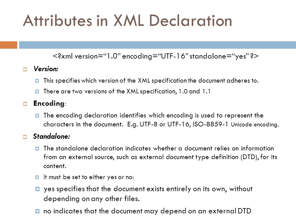 Attributes in XML Declaration