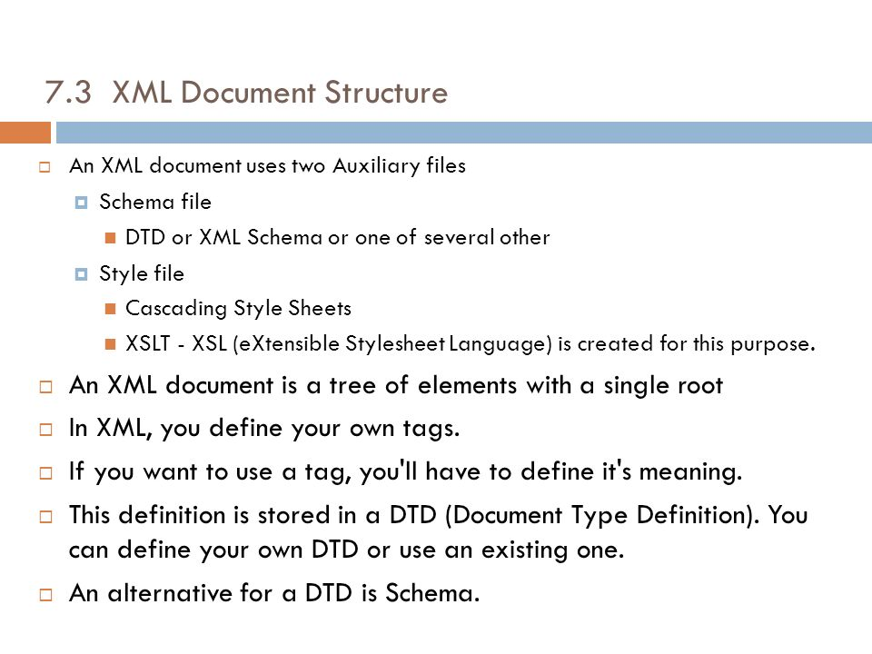 7.3 XML Document Structure