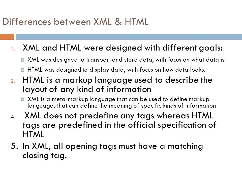 Differences between XML & HTML