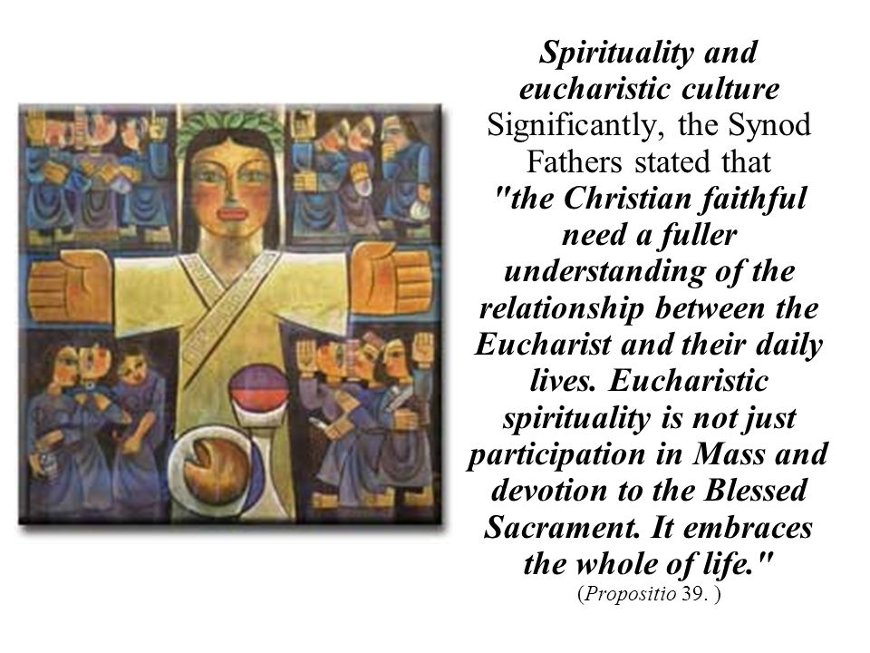 Spirituality and eucharistic culture