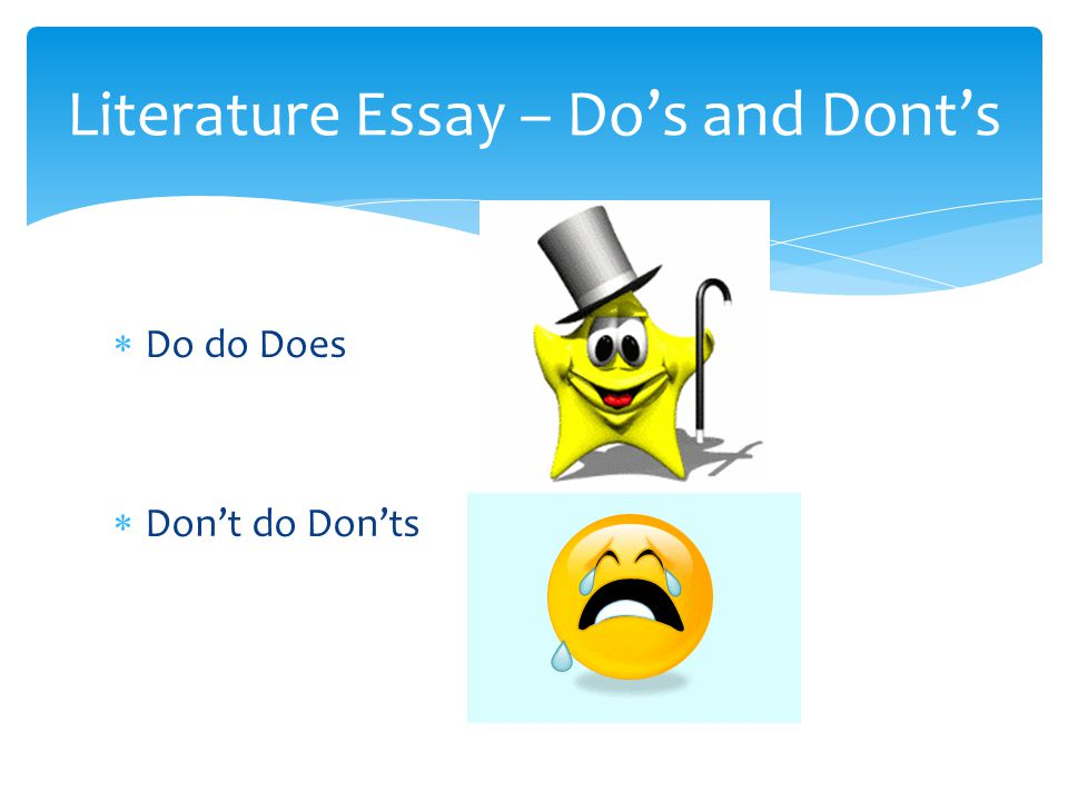 Literature Essay – Do's and Dont's
