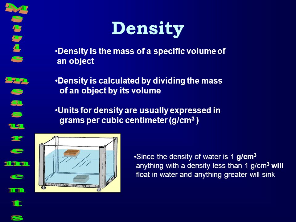 Density Metric measurements
