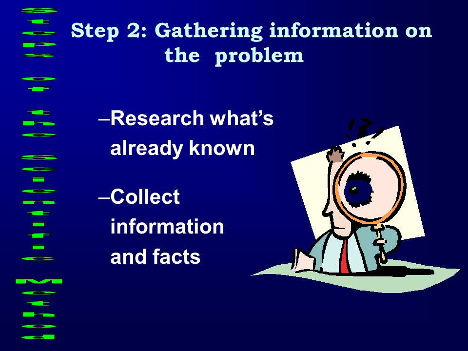 Step 2: Gathering information on the problem