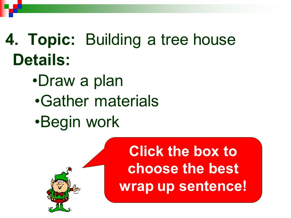 4. Topic: Building a tree house