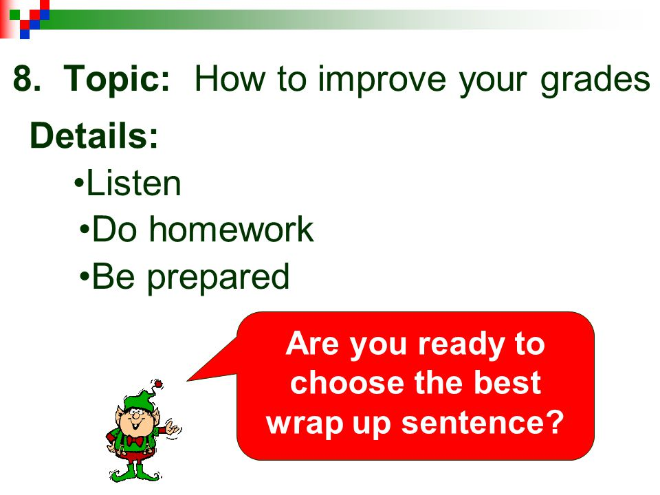8. Topic: How to improve your grades
