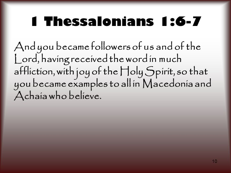 1 Thessalonians 1:6-7