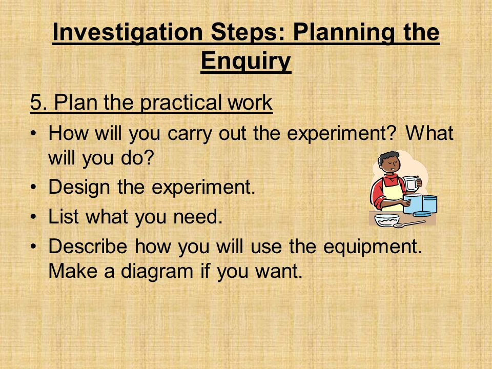 Investigation Steps: Planning the Enquiry