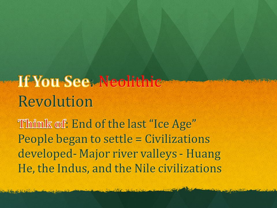 If You See: Neolithic Revolution