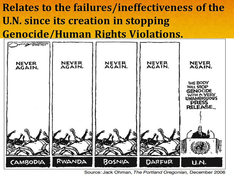 Relates to the failures/ineffectiveness of the U. N