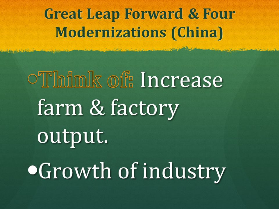 Great Leap Forward & Four Modernizations (China)